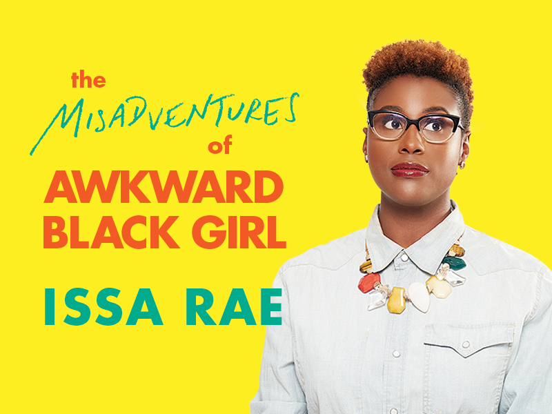 Best Quotes From Issa Rae's Misadventures of Awkward Black Girl