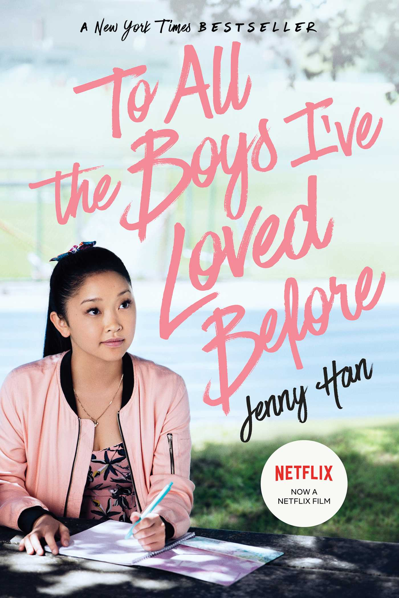 To All the Boys I've Loved Before (Media Tie-In Edition)